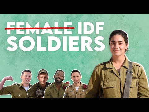Not Just 'Female' Soldiers. IDF Soldiers.