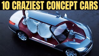 Top 10 Craziest Concept Cars