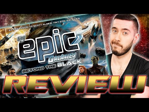 REVIEW - Beyond The Black: Tiny Epic Galaxies Expansion