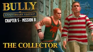 Bully: Anniversary Edition - Mission #60 - The Collector