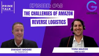 Dwight Moore | The Challenges of Amazon Reverse Logistics