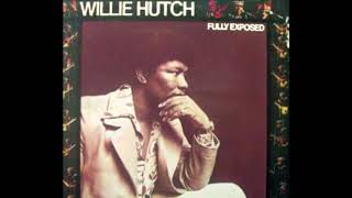 Fully Exposed 1973 - Willie Hutch