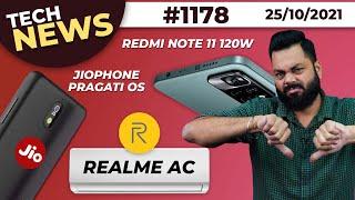 Redmi Note 11 120W⚡, JioPhone Next Pragati OS, realme AC Coming?, OnePlus 10 Series, iQOO 8-#TTN1178