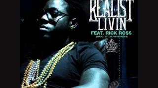 Ace Hood Feat. Rick Ross - Realist Livin