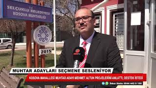 Kosova Mahallesi Muhtar Adayı Mehmet Altun projelerini anlattı, destek istedi