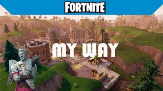 My Way- A Fortnite Montage (Fetty Wap-My Way ft. Drake)