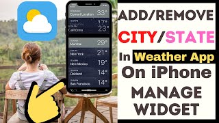 How to Add/Remove City/State in Weather App in iOS 14 on iPhone: Widget to Home Screen/Today Widget