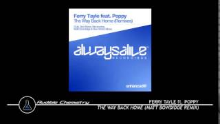 Ferry Tayle ft. Poppy - The Way Back Home (Matt Bowdidge Remix)
