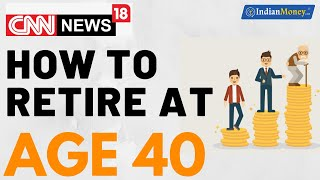 How to Retire at 40 ? | Tips to Retire Early | Money Doctor Show English | EP 201