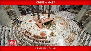 Pope Francis - Chrism Mass 2019-04-18