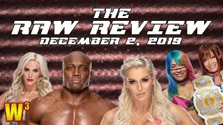 Lashley & Lana Arrested? Charlotte & Kabuki Warriors! | The Raw Review (December 2, 2019)