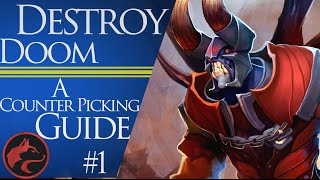 How to counter pick Doom  - Dota 2 Counter picking guide #1