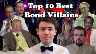 Top 10 Best Bond Villains