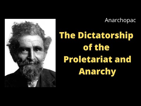 The Dictatorship of the Proletariat and Anarchy - Malatesta (1919)