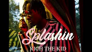 Rich The Kid   Splashin [8D AUDIO]