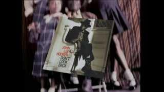 JOHN LEE HOOKER - DON'T LOOK BACK 30