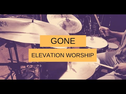 Gone // Elevation Worship // At Midnight (Drum Cover)