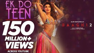 Baaghi 2: Ek Do Teen Song | Jacqueline Fernandez |Tiger Shroff | Disha P| Ahmed K | Sajid Nadiadwala