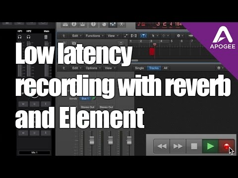 Apogee Element Control Tutorial - Low Latency Recording with Reverb