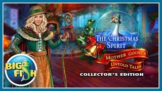 The Christmas Spirit: Mother Goose's Untold Tales Collector's Edition video