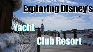Exploring Disney's Yacht Club Resort - Epcot Resort Area Hotel - Walt Disney World