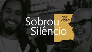 Sobrou Silêncio (Lyric Video)   Rashid Feat. DUDA BEAT