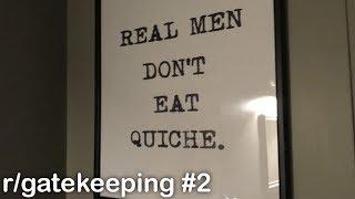 r/gatekeeping Best Posts #2