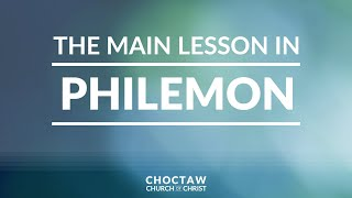 The Main Lesson in Philemon