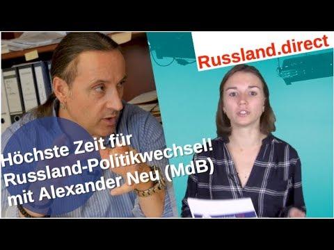 Höchste Zeit für Russland-Politikwechsel! Mit Alexander Neu (MdB)