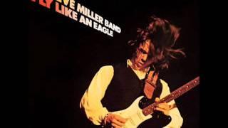 the steve miller band~fly like an eagle