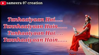 Tanhaiyaan haai || female version || Asees Kaur lyrics - YouTube