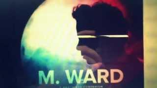 M Ward - I Get Ideas