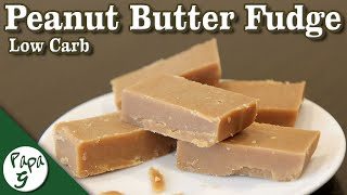 Peanut Butter Fudge – Low Carb Keto Dessert Recipe