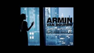 Armin Van Buuren Ft. Nadia Ali - Who Is Watching (DJ Soltrix Bachata Rework)