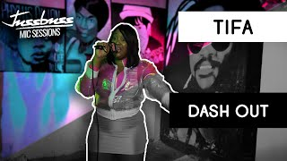 Tifa | Dash Out | Jussbuss Mic Sessions | Season 1 | Episode 4