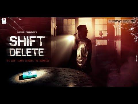 Shift Delete Telugu Short Film || Runway Reel || Latest Short Films 2019