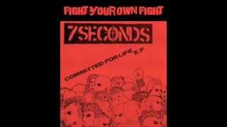 7 Seconds - Fight your own fight