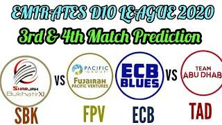 EMIRATES D10 LEAGUE 2020 SBK VS FPV / ECB VS TAD 3RD & 4TH MATCH PREDICTION