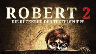 Robert 2 - Die Rückkehr der Teufelspuppe (2016) [Mystery-Horror] | ganzer Film (deutsch) ᴴᴰ