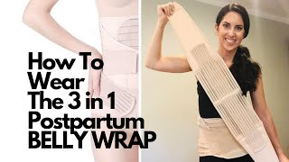 How To Wear The 3 in 1 Postpartum Belly Wrap