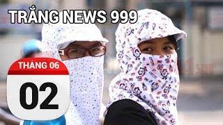 Hà Nội nóng bỏng mông, lại còn bị chém 700 nghìn túi bánh rán...| TRẮNG NEWS 999 | 02/06/2017