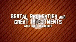 Investing In Rental Properties - With Mike Hambright