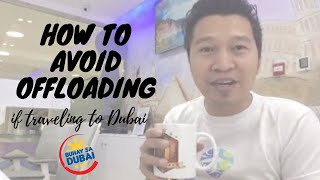 HOW TO AVOID OFFLOADING IF TRAVELLING TO DUBAIUAE (via FB Live)