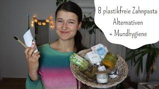 Ich teste 8 plastikfreie Zahnpasta Alternativen - Pulver, Tabs, Creme, DIY und mehr