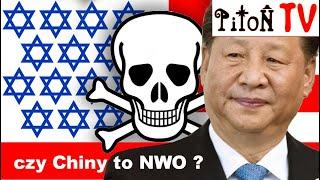 Czy Chiny są częścią agendy NWO ?