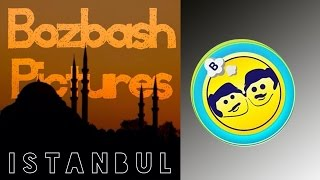 """Bozbash Pictures """" Istanbul """" HD (2014)"""