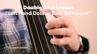 Left Hand Technique For Double/Upright Bass Lesson With Geoff Chalmers (L#1)