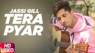 Tera Pyar | Jassi Gill | Punjabi Song Collection   - YouTube