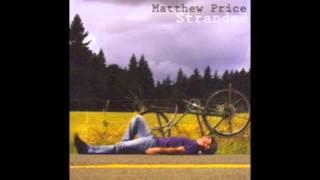 "Matthew Price: ""Revolution"" (Stranded)"