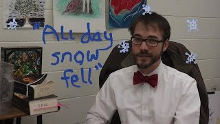 """All day snow fell"""